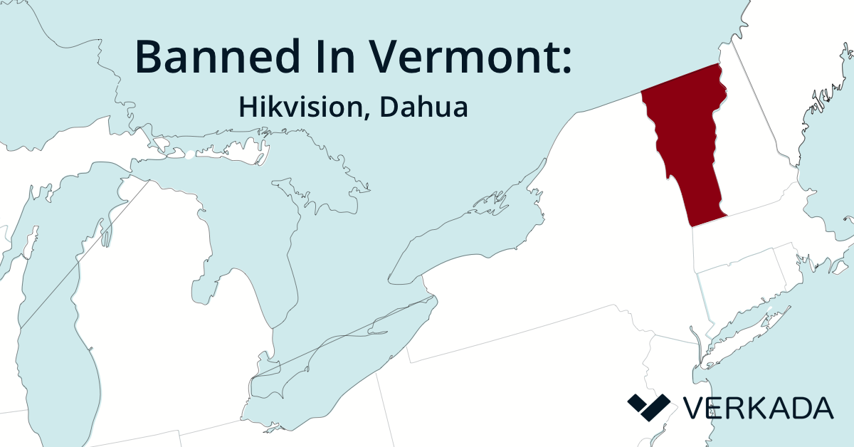 banned in vermont: Hikvisionm, Dahua